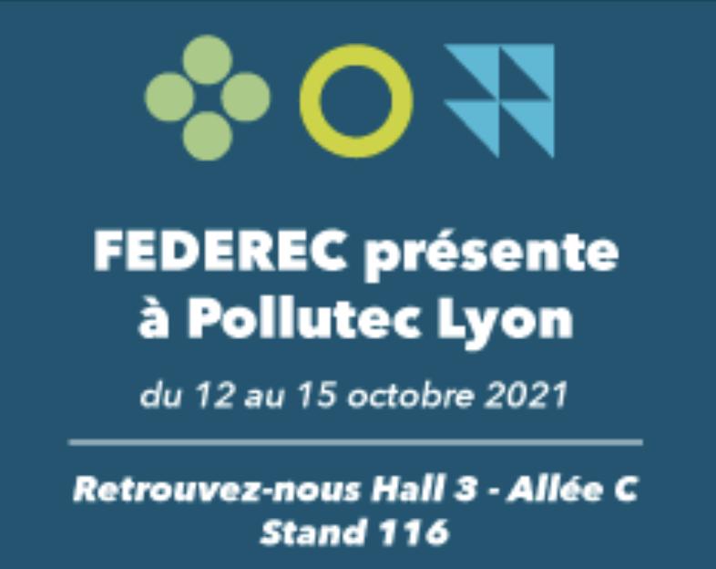 FEDEREC présente à Pollutec 2021, découvrez le programme dès maintenant